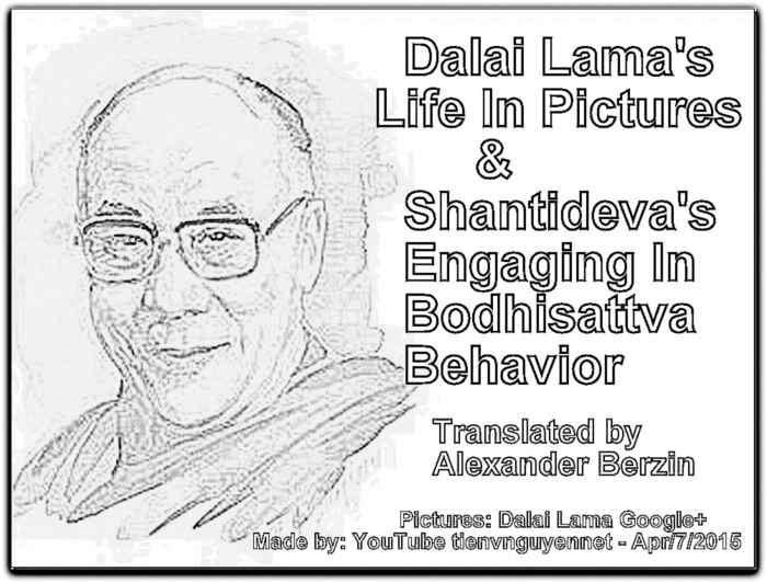Dalai Lama's Life In Pictures & Shantideva's Engaging In Bodhisattva Behavior, E_Santideva